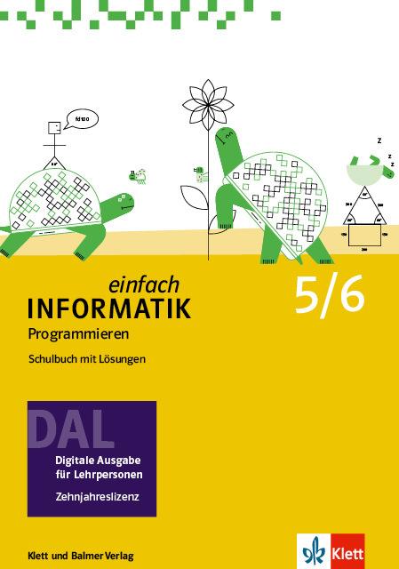 Dal einfach informatik 5 6 programmieren 978 3 264 84548 8 klett und balmer
