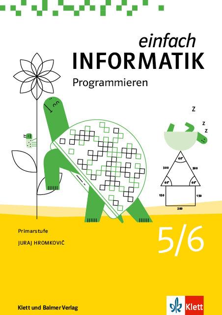 Schulbuch einfach informatik 5 6 programmieren 978 3 264 84544 0 klett und balmer